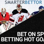 How to Bet On Sports- Betting Hot NHL Goalies