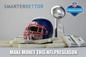 Make Money This NFL Preseason